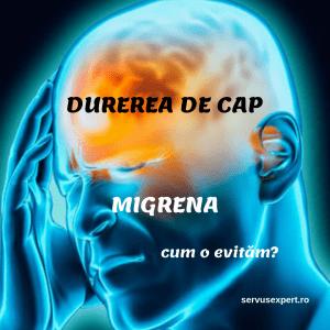 Ce este MIGRENA - Cum prevenim durerea de cap?