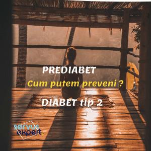 PREDIABET sau DIABET ZAHARAT tip 2 ? Cum scăpăm de diabet?