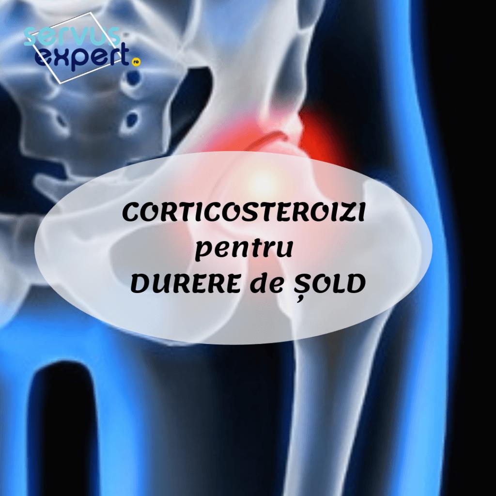 corticosteroizi pentru durere de șold