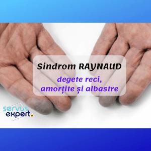 Sindrom RAYNAUD - degete amorțite și reci