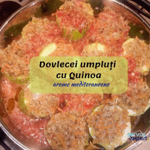 REȚETĂ.Dovlecei umpluți cu quinoa