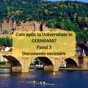 Cum aplic la universitate în Germania? Pasul 3. Documente necesare