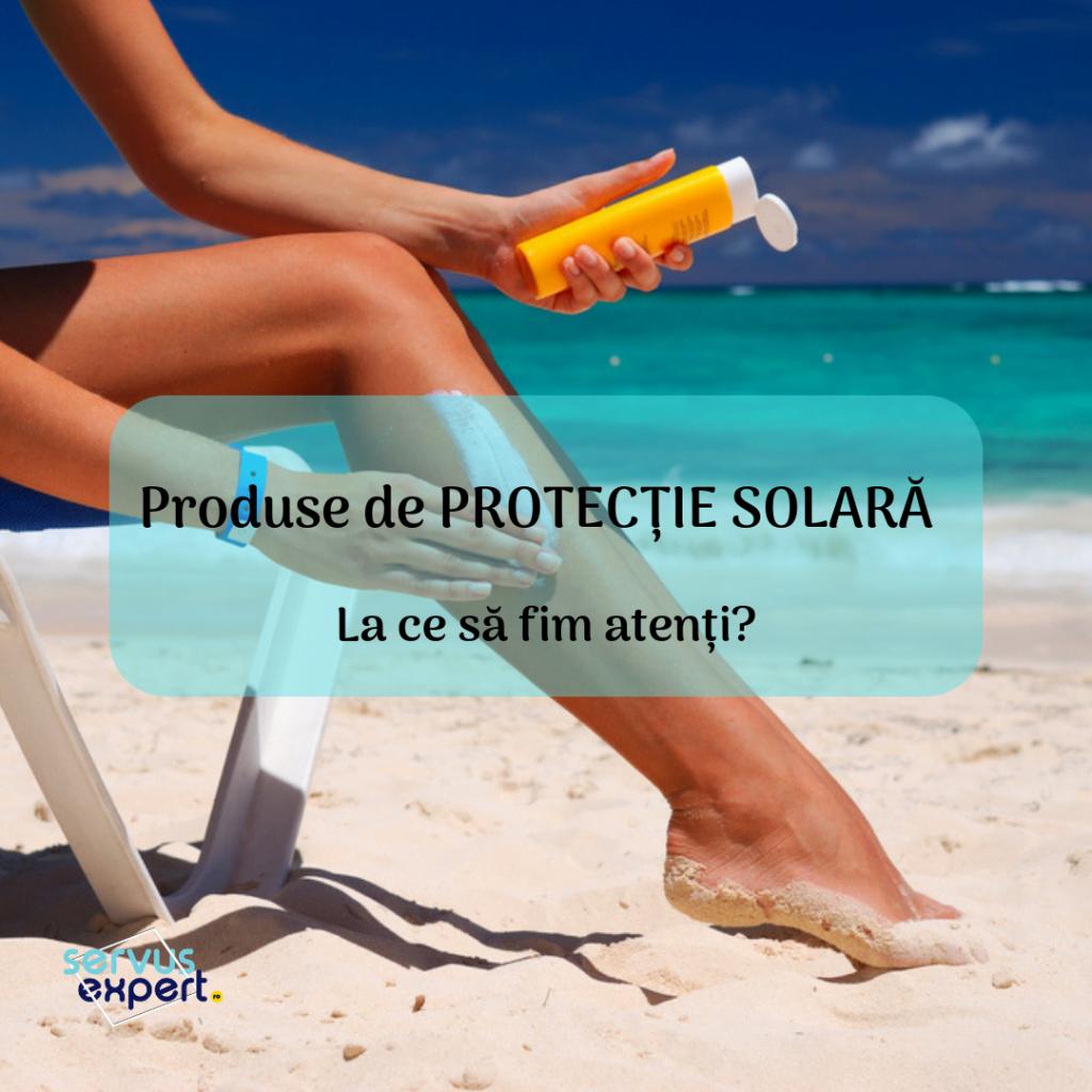 produse de protectie solara