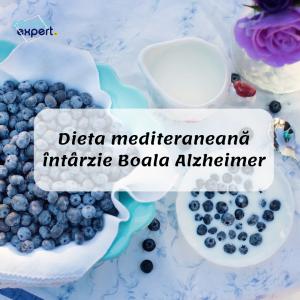 Dieta mediteraneană întârzie Boala Alzheimer