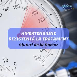 HIPERTENSIUNE ARTERIALĂ rezistentă la tratament