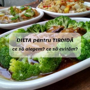 DIETA pentru TIROIDĂ: ce poți face singur?