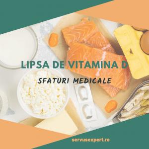 Lipsa de Vitamina D: cum ne dăm seama?