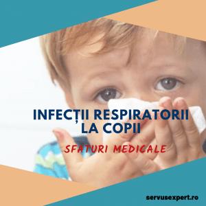 Infecții respiratorii la copii: cum evităm greșelile?
