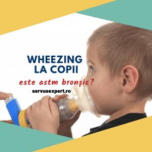 wheezing la copilul prescolar