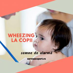 wheezing recurent la copilul mic