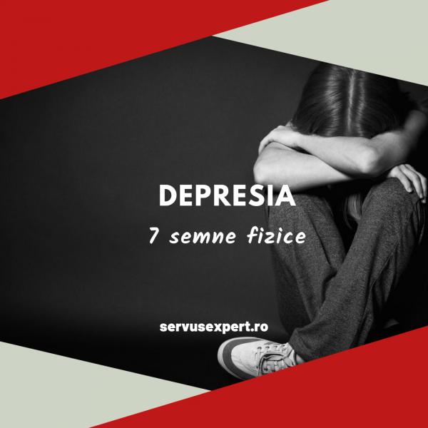 DEPRESIA: 7 semne fizice