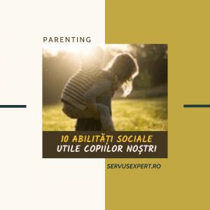 Cum dezvoltăm abilități sociale utile copiilor?