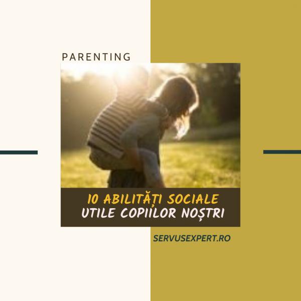 cum dezvoltăm abilități sociale utile copiilor