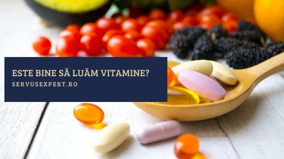este bine să luăm vitamine