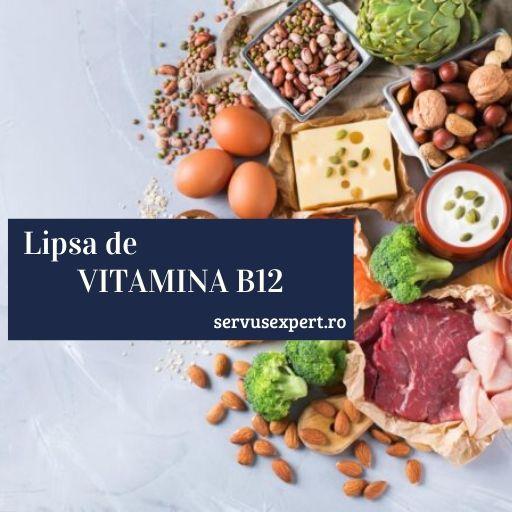 lipsa de vitamina B12