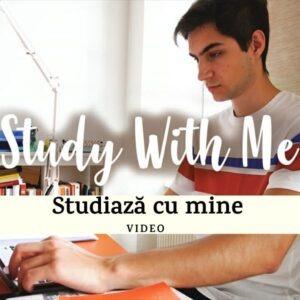 Study With Me (Studiază cu mine) #2 VIDEO