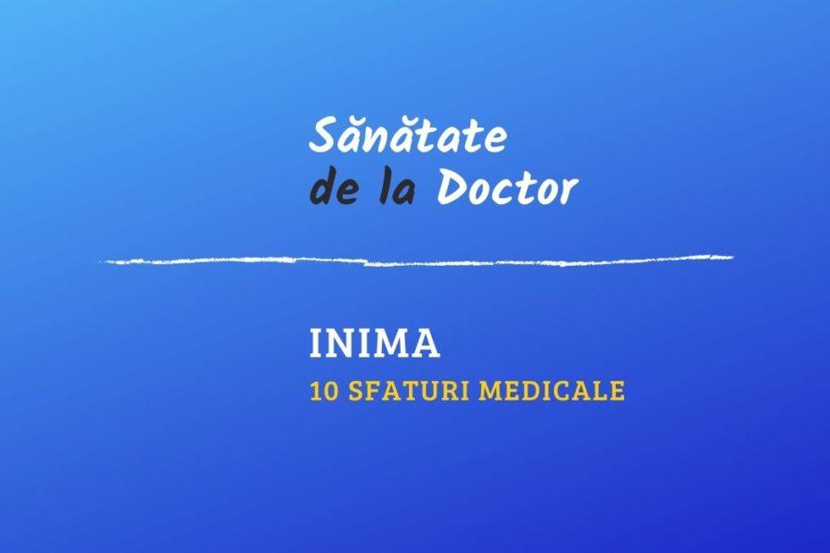 inima: 10 sfaturi medicale