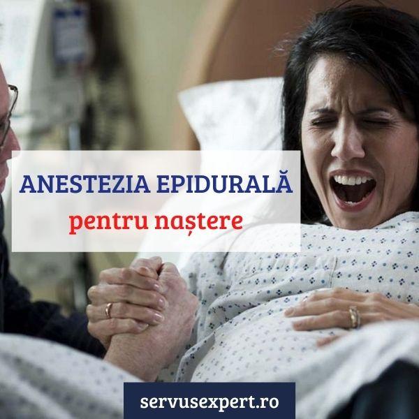 anestezia epidurală la naștere naturală