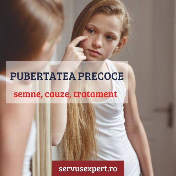pubertatea precoce